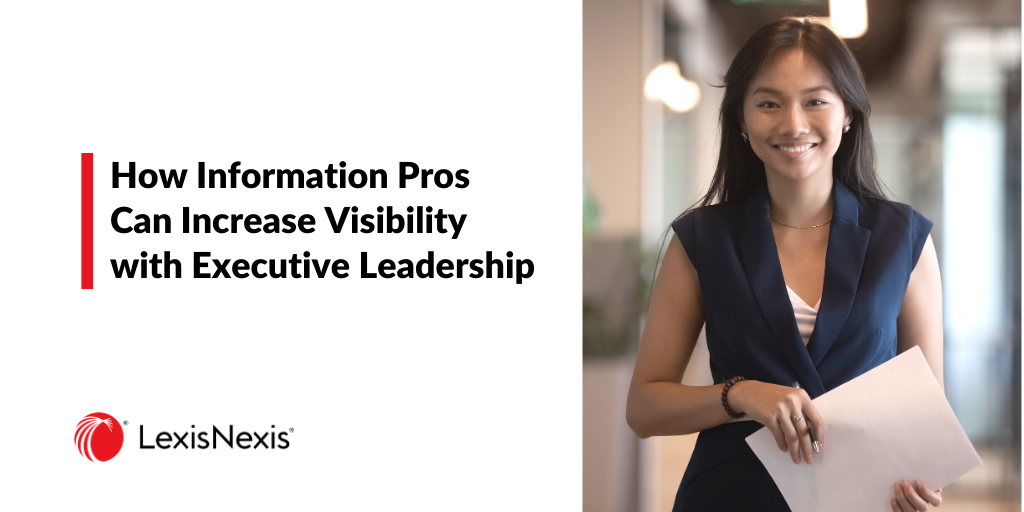 How Information Specialists Can Increase Visibility with Executive Leadership