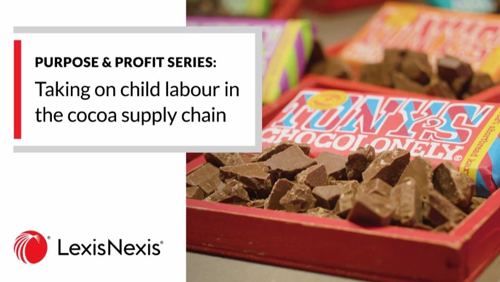 Purpose & Profit: How Tony's Chocolonely is Transforming the Cocoa Industry to Address the Risk of Child Labour in the Supply Chain