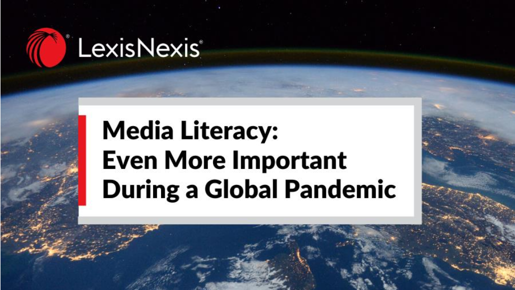 Media Literacy: even more important during a global pandemic