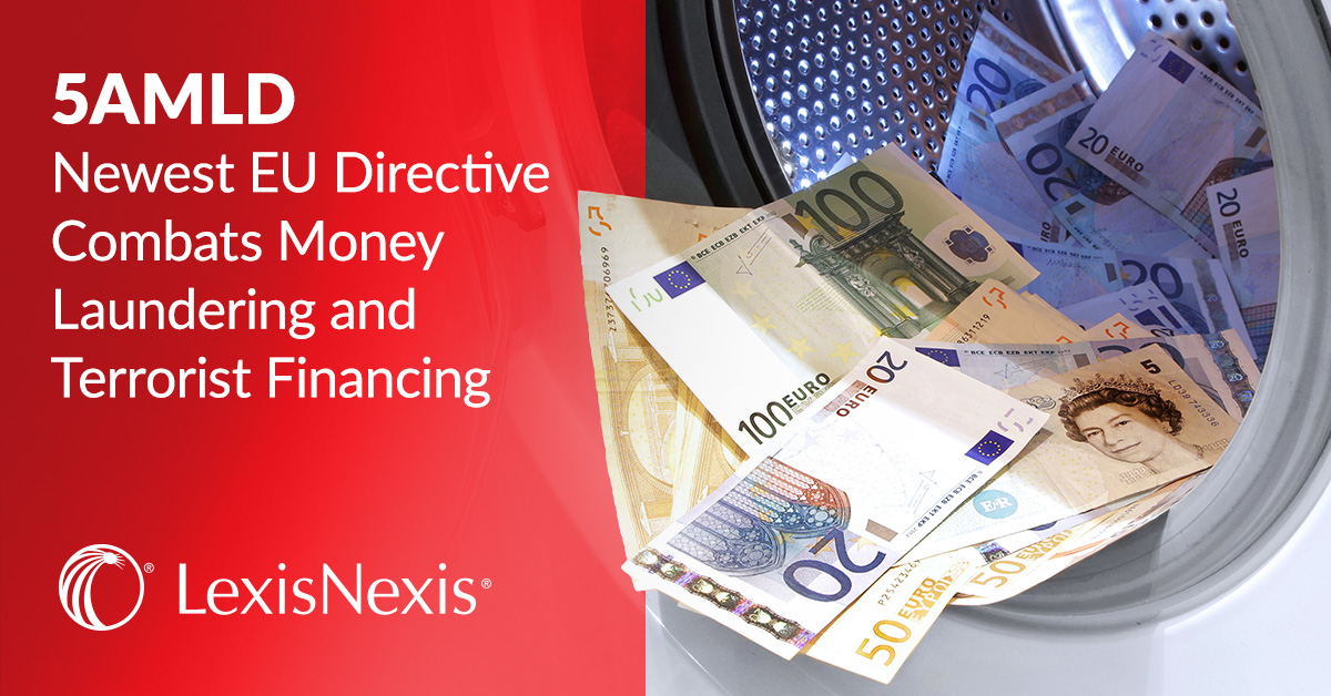 Newest EU Directive Combats Money Laundering Terrorist Financing