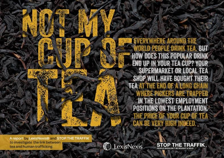 LexisNexis and STOP THE TRAFFIK's joint report looks at the link between the tea industry and human trafficking
